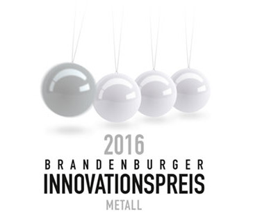 Brandenburger Innovationspreis Metall 2016